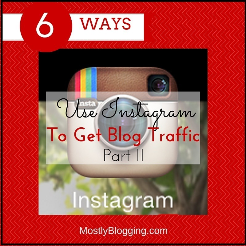Bloggers can use Instagram to get blog traffic #blogging