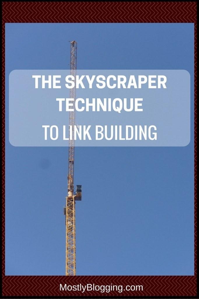 Skyscraper Technique to Building Links #SEO